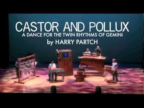Castor and Pollux by Harry Partch, played by Newband