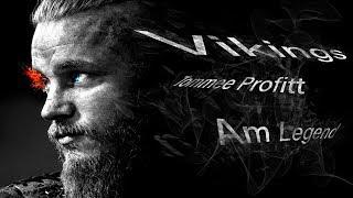 Викинги / Vikings - Am Legend