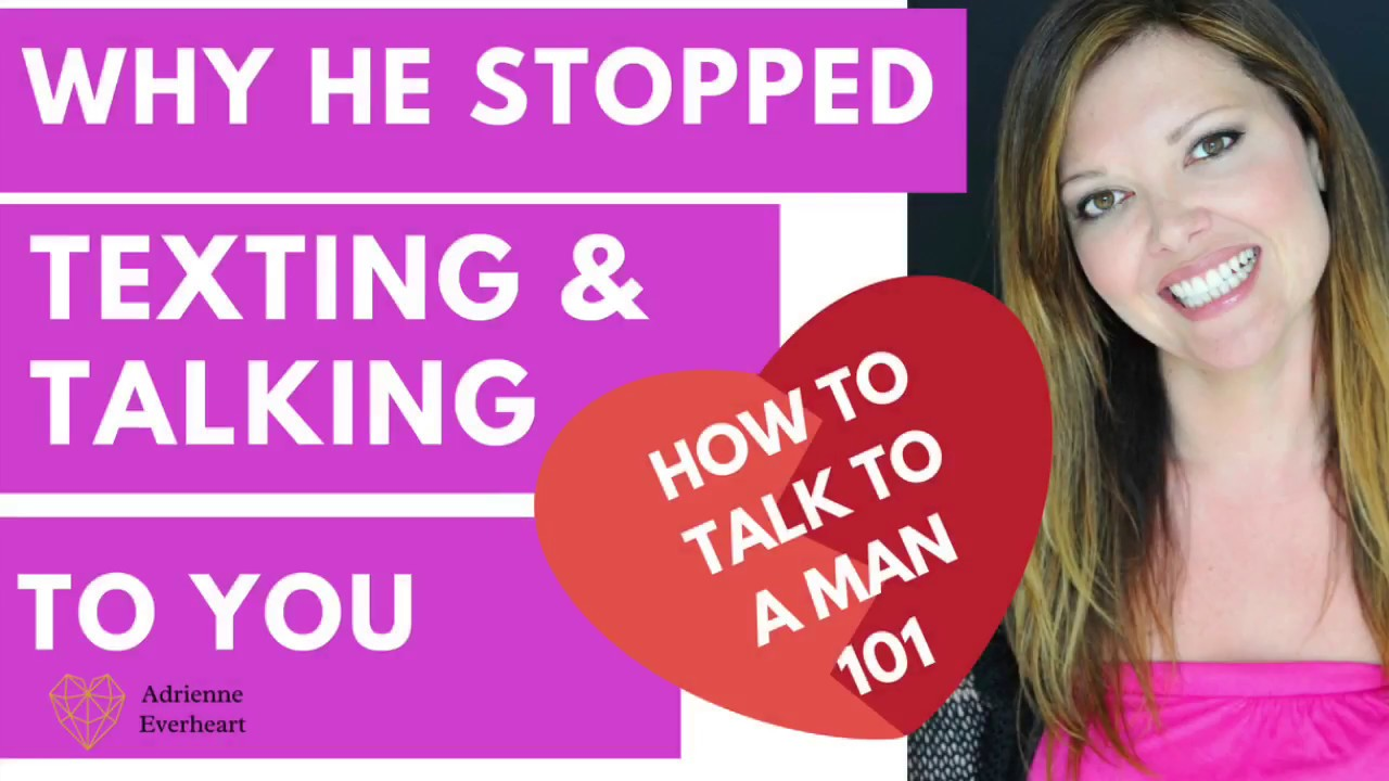 why guys stop texting you