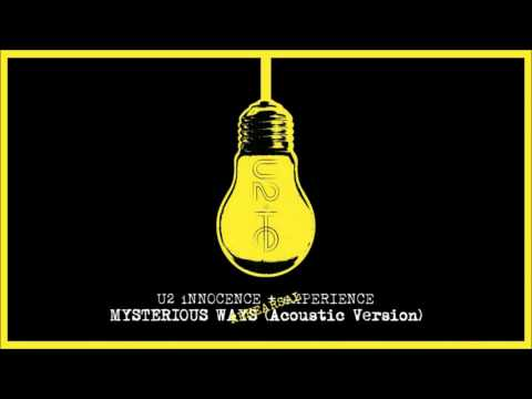 U2 - Mysterious Ways (Acoustic Version)   INNOCENCE + EXPERIENCE Tour (Rehearsal) 2015