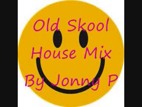 Old skool house mix 4 by jonny p youtube for Old skool house music