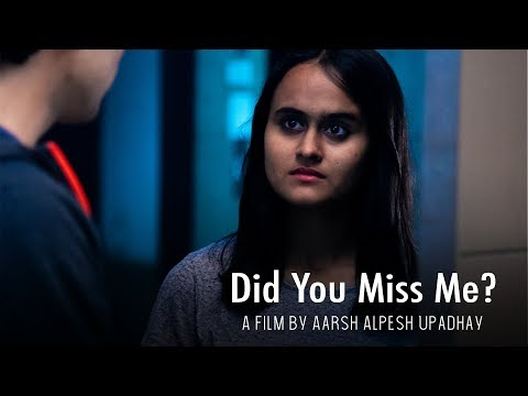 Did You Miss Me? - Horror Short Film | Aarsh Alpesh Upadhyay | Unknown Artists | 2019