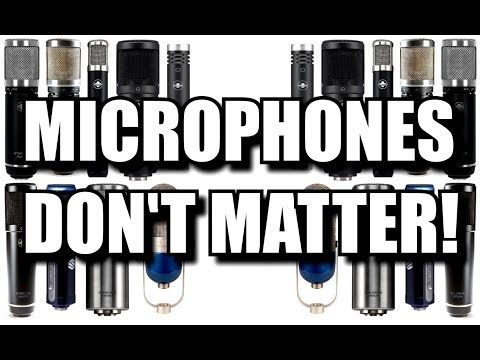 Microphones DON'T MATTER!  Sterling Audio microphone shoot-out on male vocals.