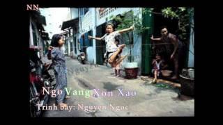 Ngỏ Vắng Xon Xao - Nguyễn Ngọc tb
