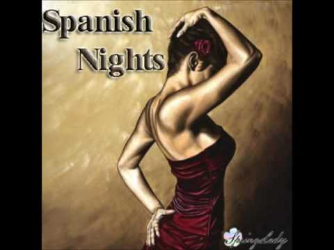 The Most Beautiful Spanish Chillout - Spanish Nights