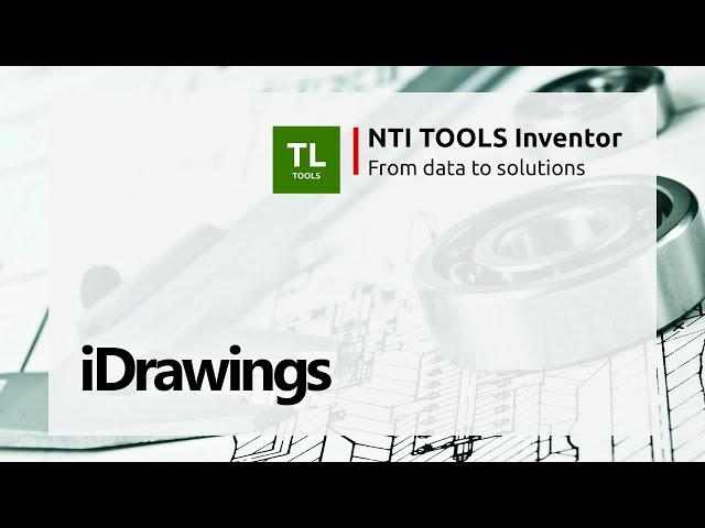 iDrawings - NTI TOOLS Inventor