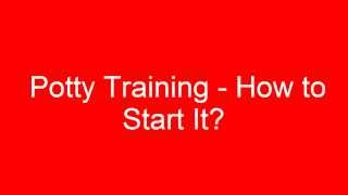 Potty Training ► Quick and Easy Potty Training