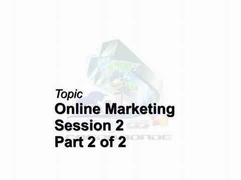 Credo Bonde Business Brief Session 2 Part 2 of 2 Online Marketing