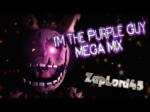 [FNAF SFM] I'm The Purple Guy MEGA MIX | DAGames