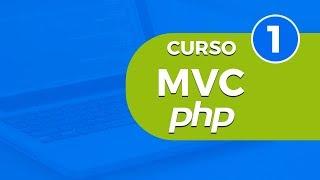 Ⓜ️ Curso MVC con PHP Parte 1 - Introducción Desarrollo de Framework