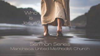 Contemporary Service - Who is Jesus? Week 1 - Jesus chooses us : July 11, 2021