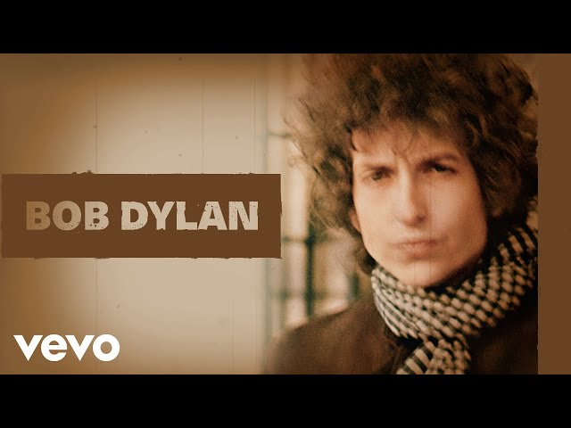 Bob Dylan - Just Like a Woman (Official Audio)