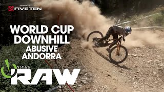 SAVAGE MTB DH! Vital RAW - Vallnord, Andorra UCI World Cup Downhill Day 1
