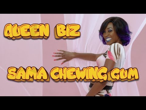 Queen Biz - Sama Chewing Gum - Clip Officiel
