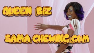 Смотреть клип Queen Biz - Sama Chewing Gum