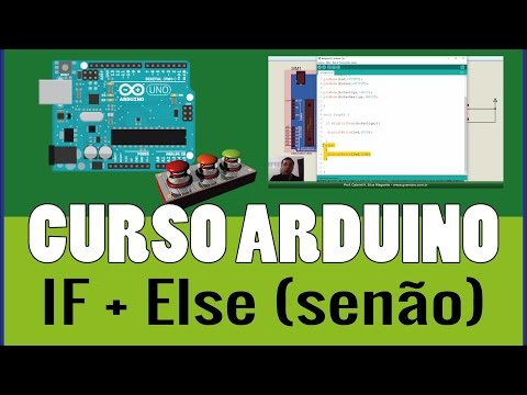 Curso Arduino: If + Else