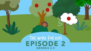 The Word for Kids: Episode 2