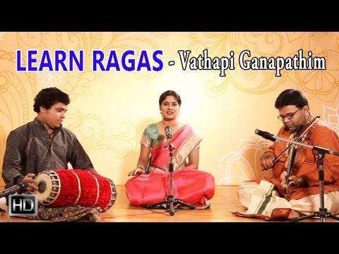 Learn Ragas - Vathapi Ganapathim - Raga Hamsadhwani - Charulatha Mani