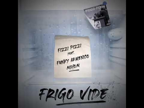 Youtube: Fizzi Pizzi feat Funky Armenico x Mihom – Frigo Vide – (Prod: Astro Lone)