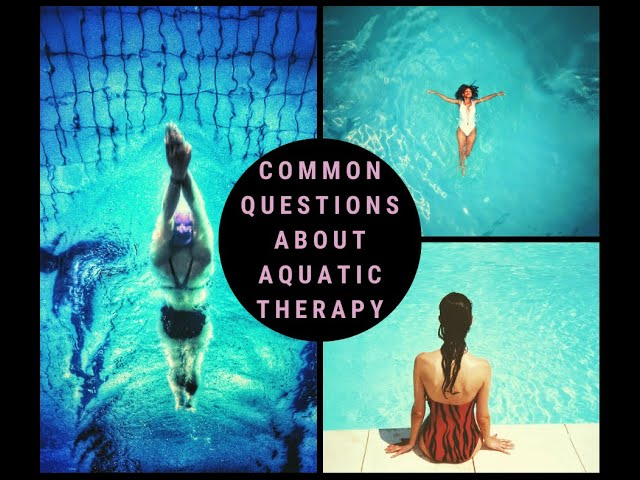 Common Questions about Aquatic Therapy