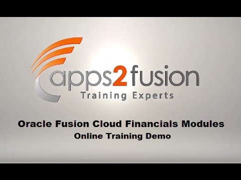 Oracle Fusion Cloud Financials Modules (GL, FA, CM, AR, AP) Online Training- Demo