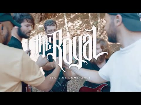 The Royal - State Of Dominance (Official Video)