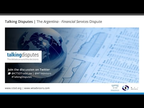 Talking Disputes   The Argentina - Financial Services Dispute