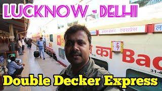 Double Decker Express/Lucknow-Delhi journey