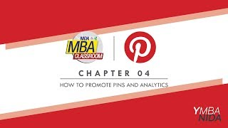 Pinterest : Chapter 04 - How to promote Pins and Analytics