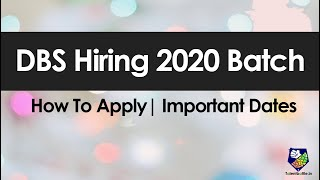 DBS Hiring 2020 Batch Students! | How Apply | Important Dates