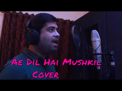 Ae Dil Hai Mushkil- Karaoke Cover version | by Manish Pathak | Arijit Singh | Karan Johar thumbnail