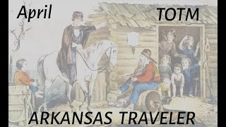 Arkansas Traveler Tabtorial