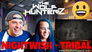 NIGHTWISH - Tribal (Official Lyric Video) THE WOLF HUNTERZ Reactions