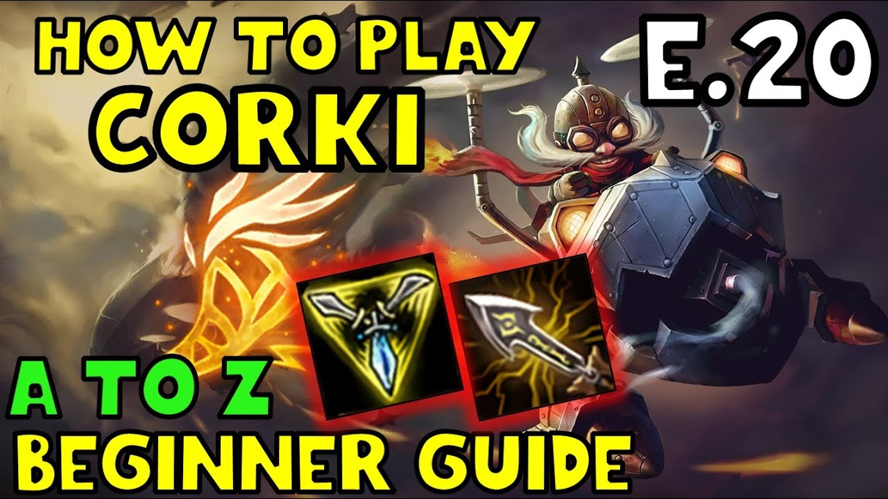 How To Play Corki Mid For Beginners Corki Guide Season 10 A To Z Ep 20 League Of Legends Youtube