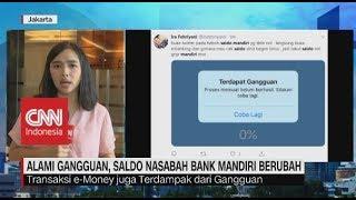 Alami Gangguan, Saldo Nasabah Bank Mandiri Berubah