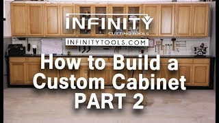 How to Build a Custom Cabinet - Part 2
