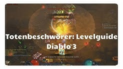 Diablo 3: Totenbeschwörer - Speedlevel Guide (Patch 2.6, Items)