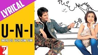 Download Lyrical: U-n-I (Mere Dil Vich Hum Tum) Song with Lyrics | Hum Tum | Saif Ali Khan | Rani Mukerji MP3 song and Music Video