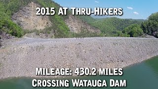 AT Thru-Hikers Crossing Watauga Dam (430.2 miles in, Northbound)