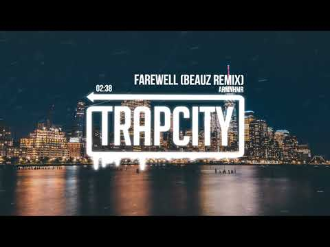 ARMNHMR - Farewell (BEAUZ Remix) [Lyrics]