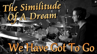 Neal Morse - We Have Got To Go - The Similitude of a Dream | DRUM COVER by Mathias Biehl