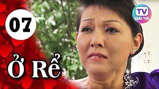 Ở Rể - Tập 7   Phim Hay Việt Nam 2019