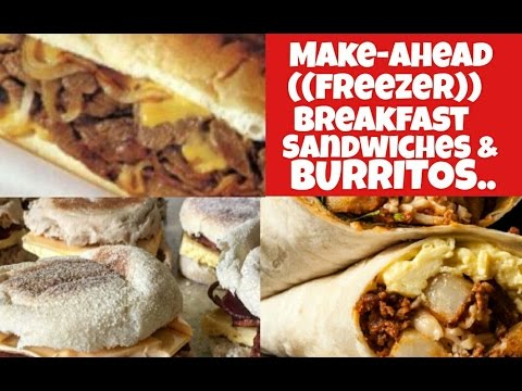FREEZER Breakfast Sandwiches /& Breakfast Burritos...