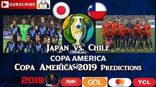 Japan vs. Chile | Copa America Brasil 2019 | Group C Predictions PES 2019