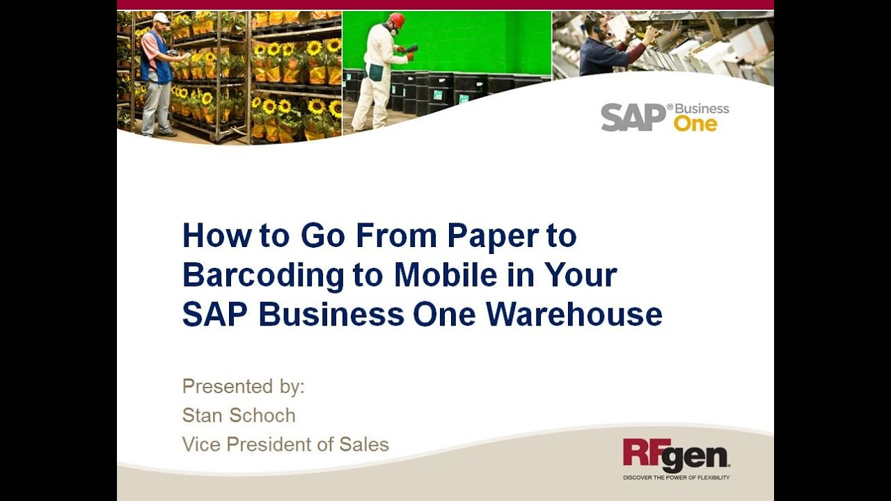 How to Go From Paper to Barcoding to Mobile in Your SAP Business One  Warehouse