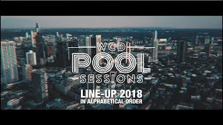 WCD POOL SESSIONS 2018 (Line-up Trailer)