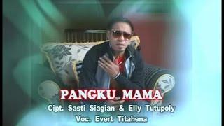 Evert Titahena - Pangku Mama