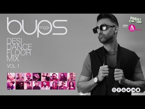 Desi Mix 2019 | Bups Saggu | Ft. Sidhu Moose Wala, Diljit Dosanjh, Honey Singh, Drake & More