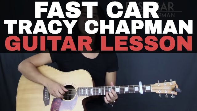 Fast Car Tracy Chapman Guitar Lesson Tutorial Acoustic Youtube