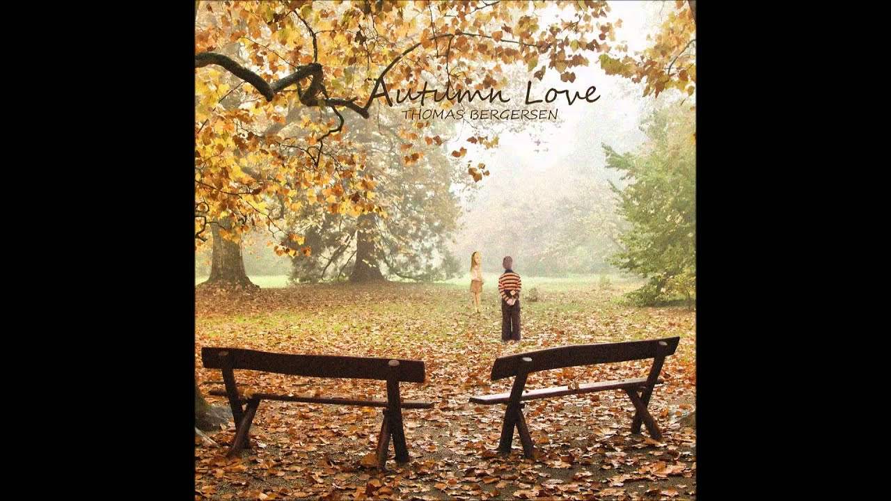 Thomas Bergersen Autumn Love Youtube
